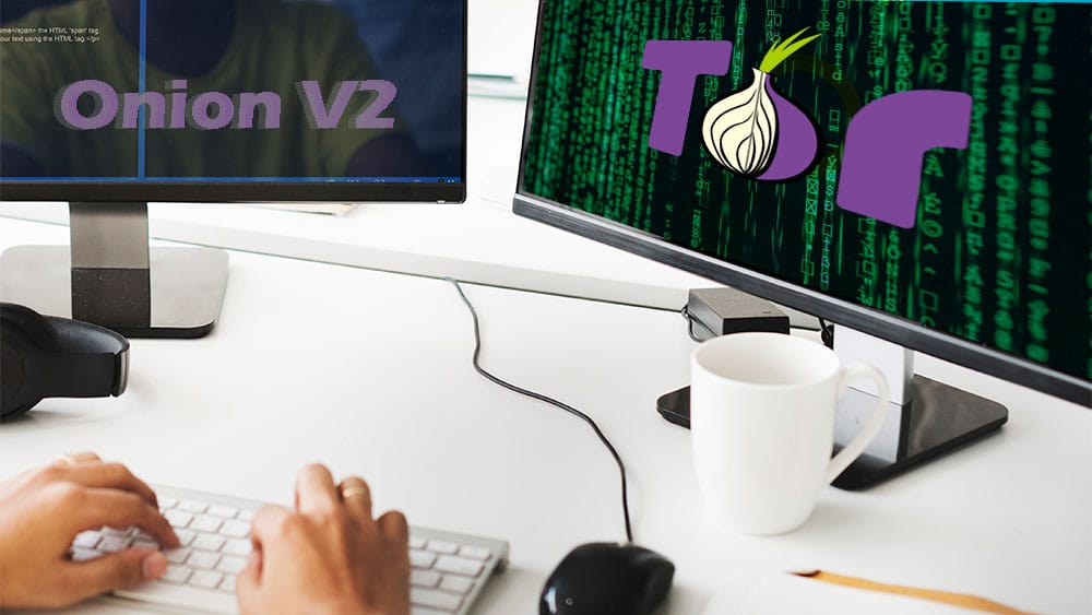 Tor官方正式宣布终止Onion V2地址的最后期限
